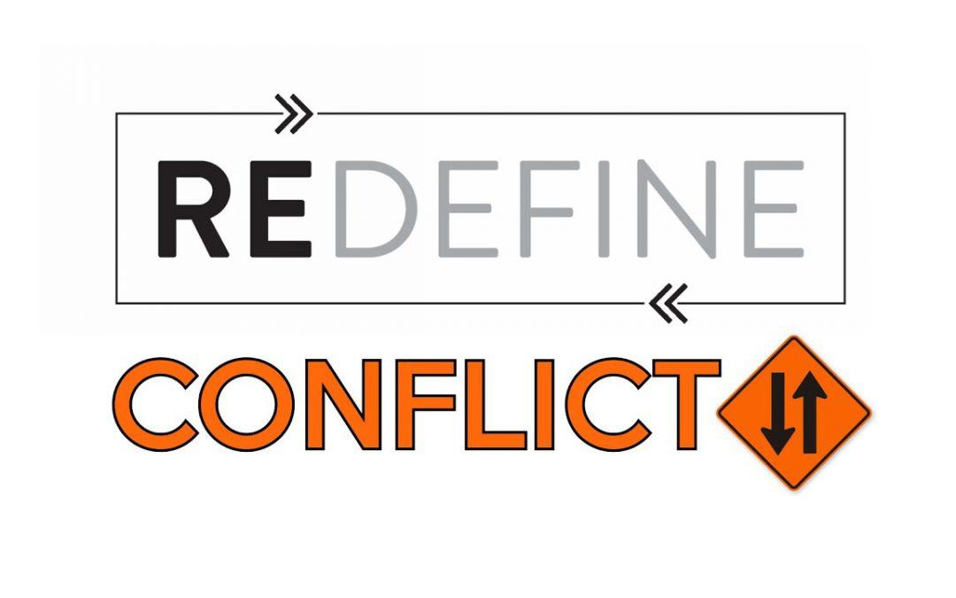 Redefine Conflict 2 (7/14/19)