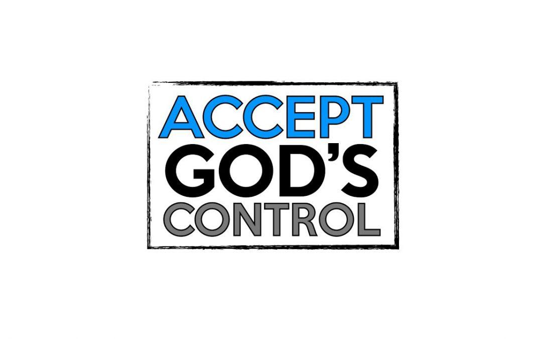 Accept God's Control